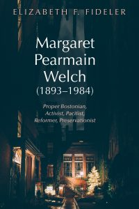 Book cover - Margaret Pearmain Welch (1893-1984)