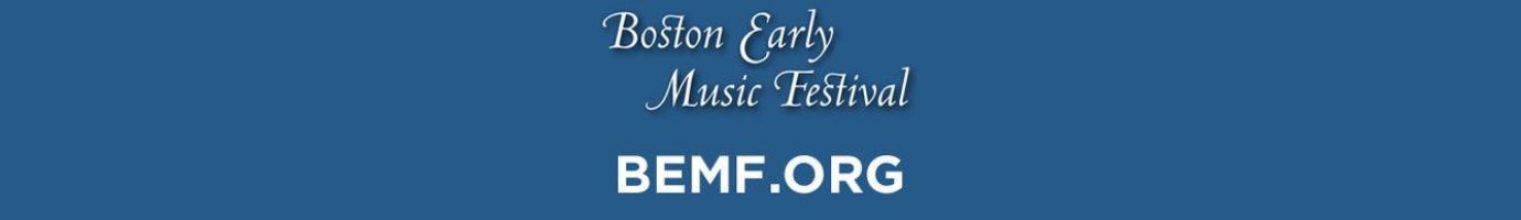 white text on blue: Boston Early Music Festival BEMF.ORG