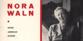 Wednesday, April 11th: The Remarkable Life of Nora Waln, Quaker and International Journalist