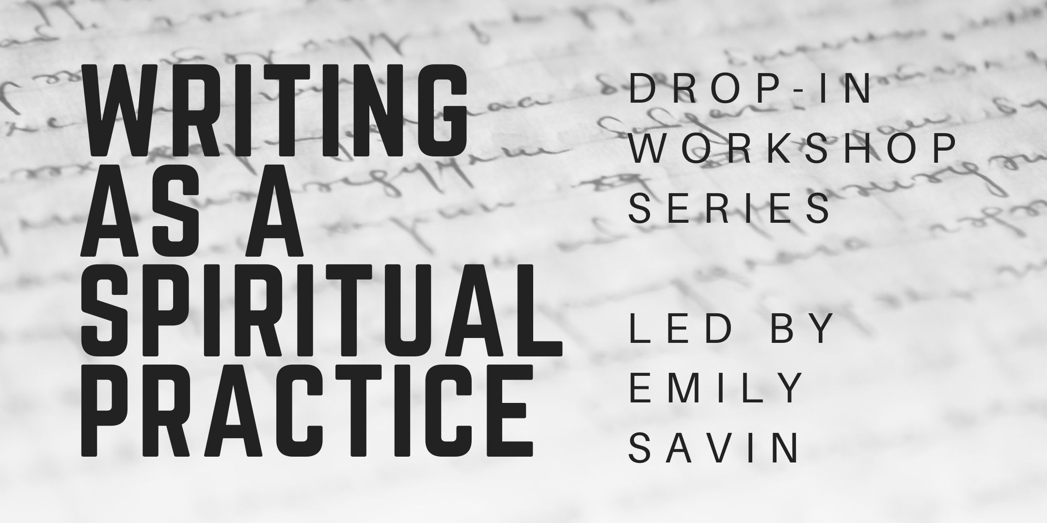 Virtual Writing as a spiritual practice drop-in workshops