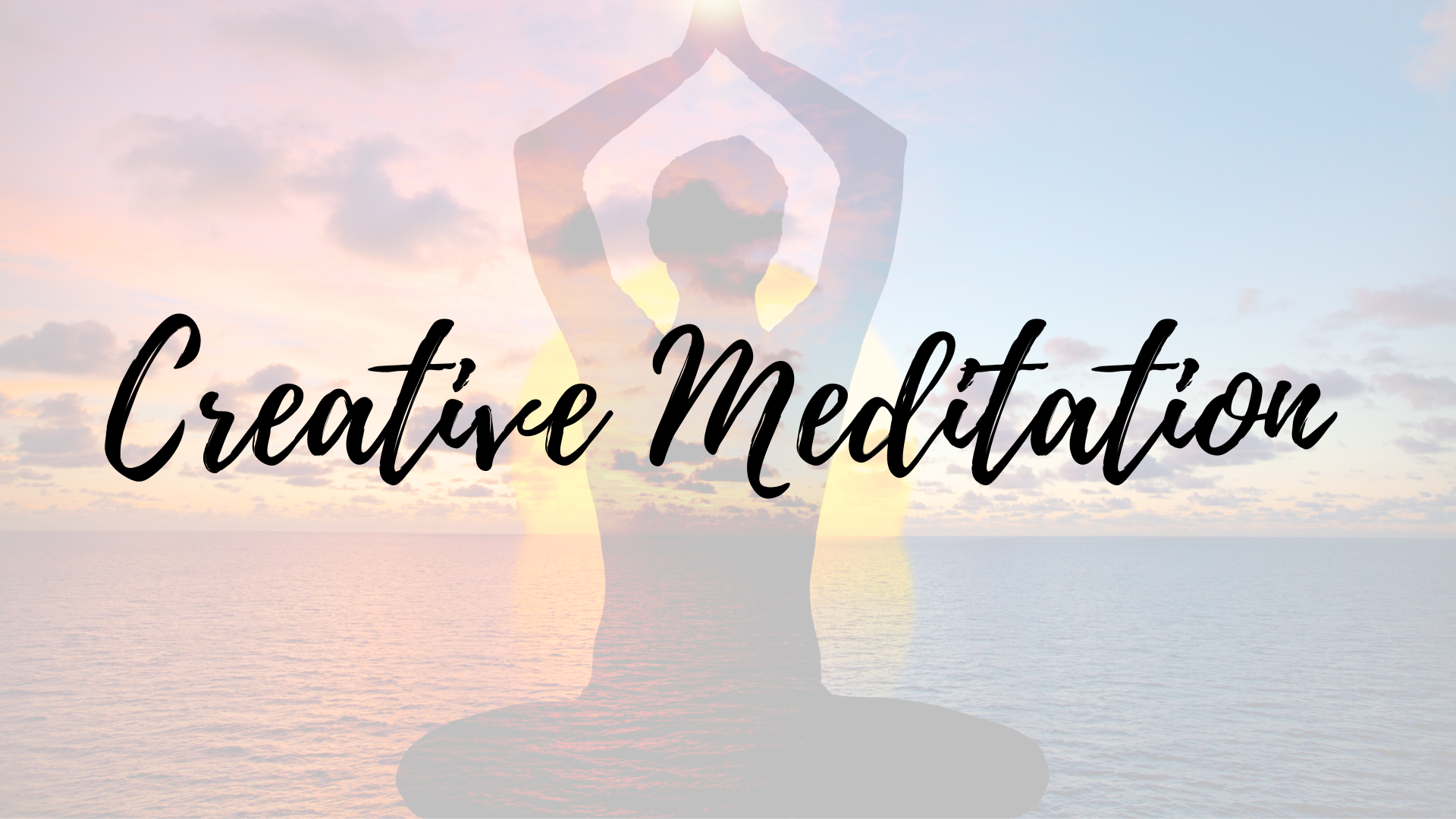 Creative Meditation with Zoe Arguello