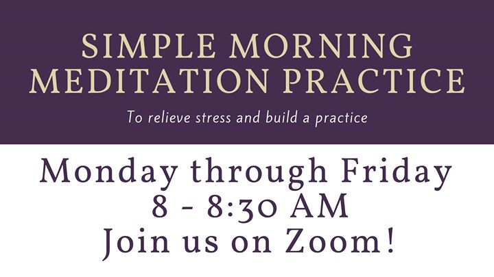 Simple Morning Meditation Practice - Beacon Hill Friends House